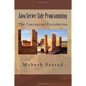 Java Server Side Programming: The Conceptual Foundation