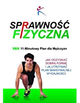 Sprawnosc Fizyczna 5BX 11 - Minutowy Plan dla Mezczyzn
