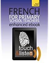 French for Primary School Teachers Pack: Teach Yourself Audio eBook (Kindle Enhanced Edition) (Teach Yourself Audio eBooks)