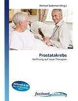 Prostatakrebs: Hoffnung auf neue Therapien