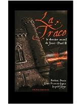 LA TRACE: Le dernier secret de Jean-Paul ll (Trilogie t. 3) (French Edition)