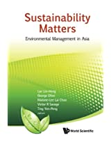 Sustainability Matters: Environmental Management In Asia