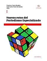 Nuevos retos del periodismo especializado (Colección Universidad nº 1) (Spanish Edition)