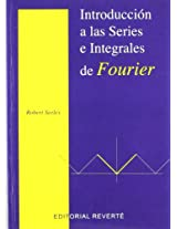 Introduccion a Las Series Integrales De Fourier / An Introduction to Fourier Series