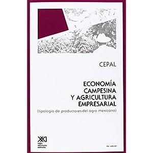 Economia Campesina y Agricultura Empresarial. Tipologia de Productores