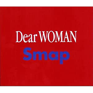 SMAP Dear_WOMAN