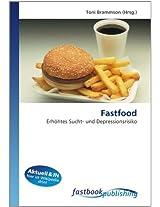 Fastfood: Erhöhtes Sucht- und Depressionsrisiko