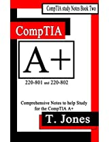 CompTIA A+ Study Notes (CompTIA Study Notes Book 2)