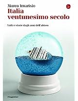 Italia ventunesimo secolo: Volti e storie dagli anni dell'abisso (La cultura)
