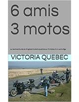6 amis 3 motos: ou les Aventures en Angleterre de 6 quadras sur 3 motos d'un autre âge