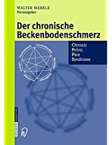 Der chronische Beckenbodenschmerz: Chronic Pelvic Pain Syndrome