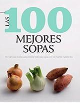Las 100 Mejores Sopas (100 Best)