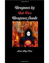 Dragenes by: Bok Fire: Dragenes Fiende