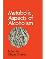 Metabolic Aspects of Alcoholism