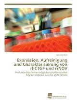 Expression, Aufreinigung Und Charakterisierung Von Rhctgf Und Rrnov