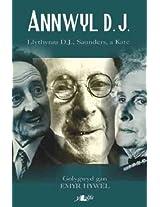 Annwyl D.J.: Llythyrau D.J., Saunders a Kate