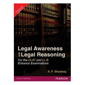 Legal Awareness and Legal Reasoning for the Clat and L.L.B. Examinations: 25 Solved Papers of 2012, 11, 10, 09, 08 of CLAT, SET, PU and NLU-Delhi (Old Edition)