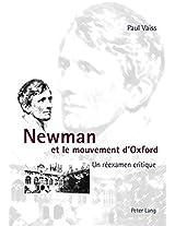Newman Et Le Mouvement D Oxford: Un Reexamen Critique