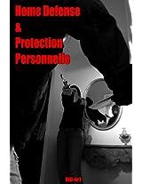Home-Defense et Protection Personnelle