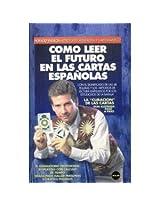 Como Leer El Futuro En Las Cartas Espanolas