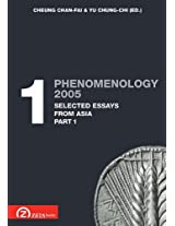 Phenomenology 2005: Selected Essays from Asia Pt. 1.1 (Postscriptum OPO)