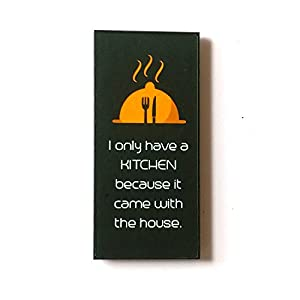 The Little Things I Only Have The Kitchen Because It Came With The House - Fridge Magnet