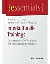 Interkulturelle Trainings: Ein wissenschaftlich fundierter und praxisrelevanter Überblick (essentials)