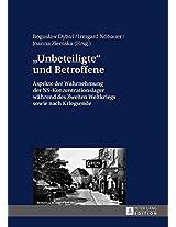 Unbeteiligte Und Betroffene: Aspekte Der Wahrnehmung Der Ns-konzentrationslager Waehrend Des Zweiten Weltkriegs Sowie Nach Kriegsende