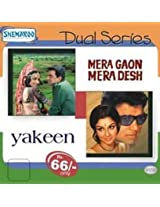 Dual Series- Mera Gaon Mera Desh-Yakeen
