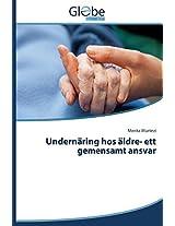 Undernaring Hos Aldre- Ett Gemensamt Ansvar