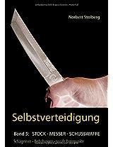 Selbstverteidigung Gegen Messer, Stock, Schusswaffe