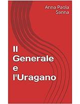 Il Generale e l'Uragano (Italian Edition)