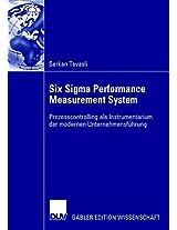 Six Sigma Performance Measurement System: Prozesscontrolling als Instrumentarium der modernen Unternehmensführung