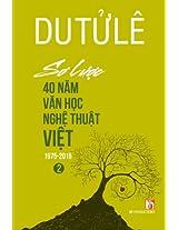So Luoc 40 Nam Van Hoc Nghe Thuat Viet (Volume 2)