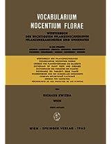 Vocabularium Nocentium Florae: Wörterbuch der Wichtigsten Pflanzenschädlinge Pflanzenkrankheiten und Unkräuter