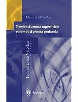 Trombosi venosa superficiale e trombosi venosa profonda (Temi ed Eventi Vascolari)