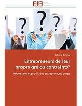Entrepreneurs de Leur Propre GRE Ou Contraints?