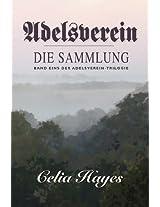 Adelsverein: Book 1 - The Gathering