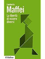 La libertà di essere diversi: Natura e cultura alla prova delle neuroscienze (Biblioteca paperbacks)