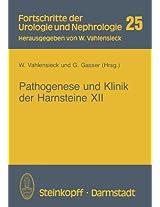 Pathogenese und Klinik der Harnsteine XII: Bericht über das Symposium in Bonn vom 20.-22. 3. 1986 (Fortschritte der Urologie und Nephrologie)