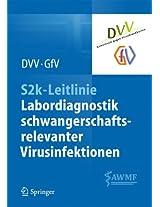 S2k-Leitlinie - Labordiagnostik schwangerschaftsrelevanter Virusinfektionen