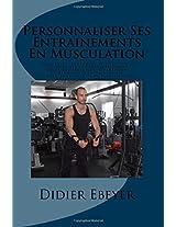 Personnaliser Ses Entrainements En Musculation
