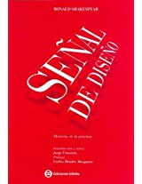 Senal De Diseno/ Design Signal: Memoria De La Practica / Memory of a Practice