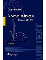 Fenomeni radioattivi: Dai nuclei alle stelle (UNITEXT)