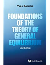 Foundations of the Theory of General Equilibrium