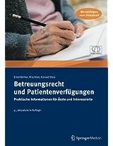 Betreuungsrecht und Patientenverfügungen. Praktische Informationen für Ärzte und Interessierte