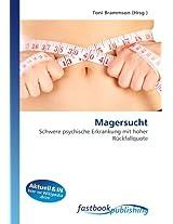 Magersucht: Schwere psychische Erkrankung mit hoher Rückfallquote