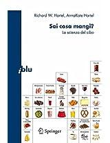 Sai cosa mangi?: La scienza del cibo (I blu)