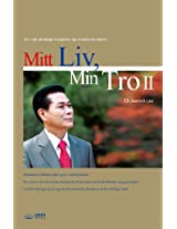 Mitt Liv, Min Tro Ⅱ