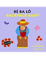 Be Ba Lo / Backpack Baby (Backpack Baby Stories)